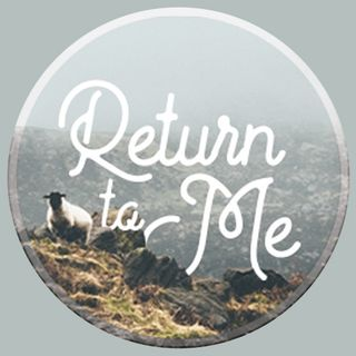 Return To Me (Part 5)