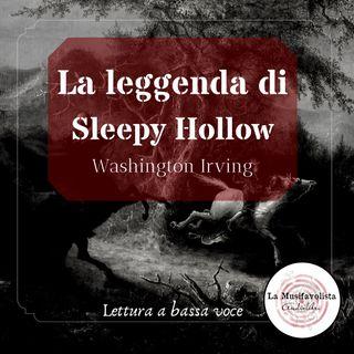 ♰ IL MISTERO DI SLEEPY HOLLOW ♰ W. Irving  ☎ Lettura a bassa voce ☎