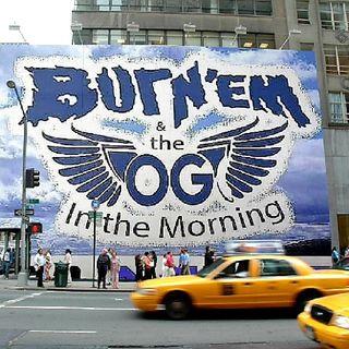 Burn'Em & The OG In The Morning On UpTown Radio Via 102.5 FM The Pulse 7-2-2020