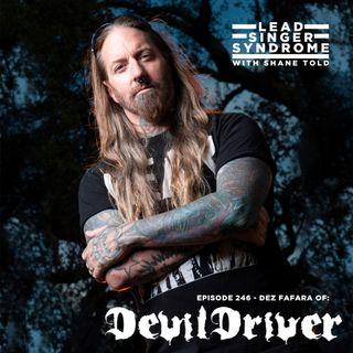 Dez Fafara (DevilDriver, Coal Chamber)