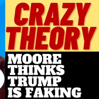 MICHAEL MOORE Has A New Conspiracy Theory about Trump