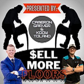 Sell More Floors Podcast Episode 2