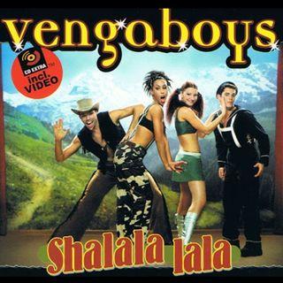 Vengaboys SHALALA LALA - XXL VERSION -