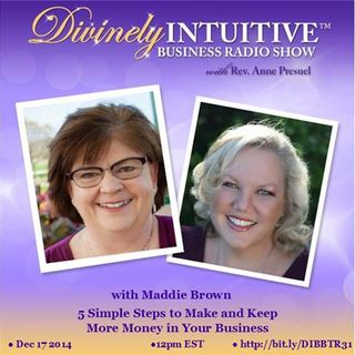 Maddie Brown, 5 Simple Steps to Make and Keep More Money in Your Small Business