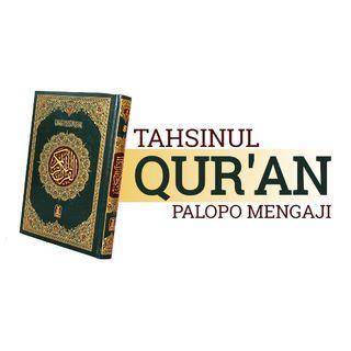Program Tahsinul Quran - Surat Al Zalzalah (Ustadz Teuku Muhammad Sanusi)