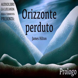 Audiolibro Orizzonte Perduto - Prologo