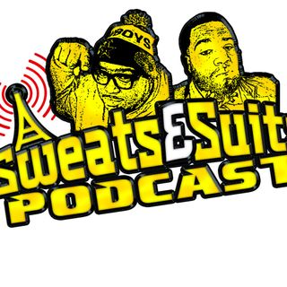 Sweats & Suits Podcast Episode 129:  You Cryin My Guy?