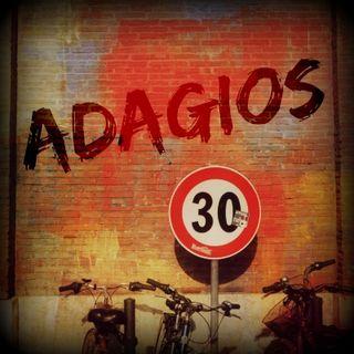 Adagios