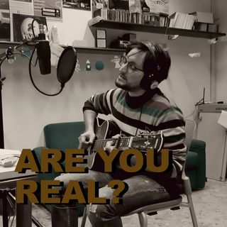 La dimensione poetica della realtà: Are You Real?