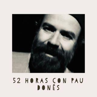 52 Horas con Pau Donés