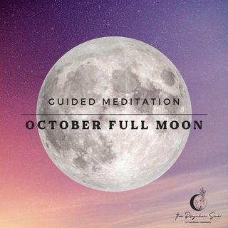 October Full Moon Guided Meditation