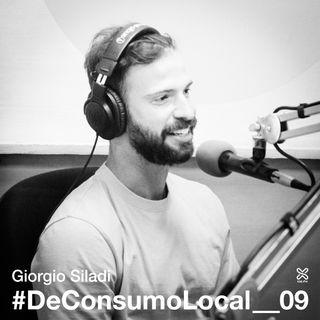 #DeconsumoLocal_09 - Giorgio Siladi