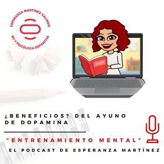 023. ¿BENEFICIOS? del Ayuno de Dopamina - Entrenamiento Mental