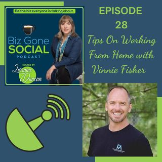 Episode 28 - Tips On Working From Home - 1_6_2021