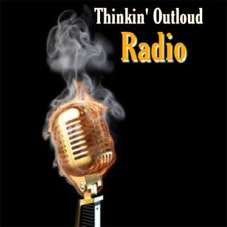 Thinking Out Loud Radio
