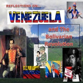 Reflections on Venezuela Part 2 - Bolivarian Socialism