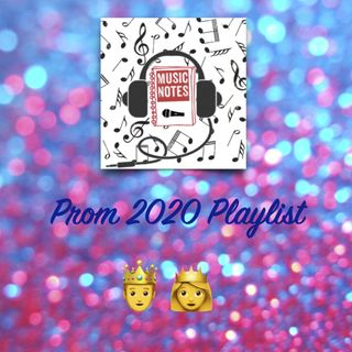 Episode 35 - Prom 2020 Playlist
