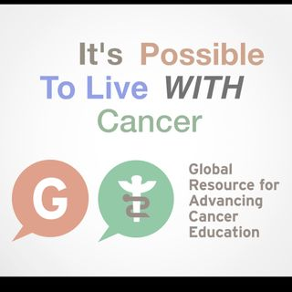 It's Possible to Live WITH Cancer
