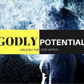 Godly Potential
