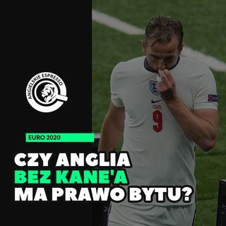 Czy Anglia bez Kane'a ma prawo bytu?