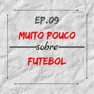 MPsobreMC-Ep09-Futebol