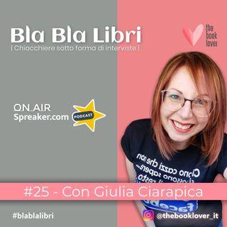 Bla Bla Libri #25 Con Giulia Ciarapica