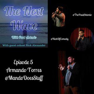 TNW Ep. 5 Armando Torres