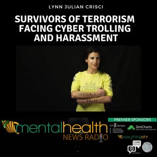Survivors of Terrorism Facing Cyber Trolling and Harassment