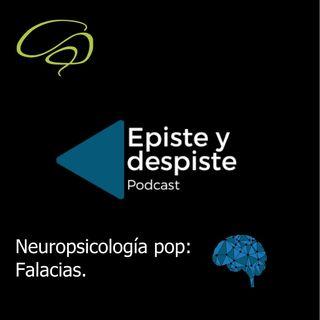 E2- Neuropsicología Pop: Falacias