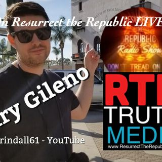 GARY GILENO Grindall61 LIVE on Resurrect the Republic with Tom Lacovara-Stewart
