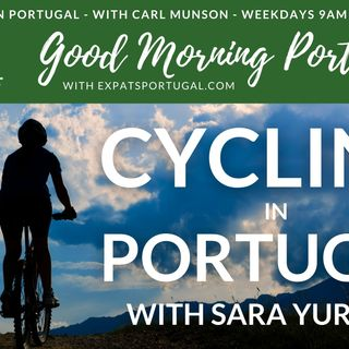 Cycling in Portugal with Sara Yurman on The Good Morning Portugal! Show