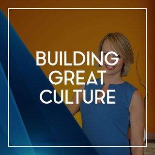 74 Building Great Culture Today