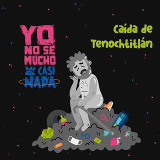 La caída de la gran Tenochtitlán y la victimización del mexicano ft. @historiaparatontos