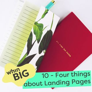10 - Four things you need to know about Landing Pages
