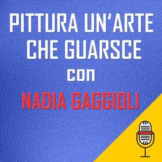 Nadia Gaggioli... la sua arte