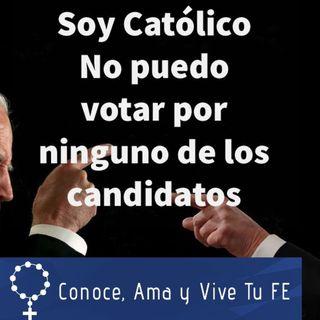 Episodio 367: 👼 Soy católico ✝ No puedo votar en las próximas elecciones presidenciales 😱Por Ninguno 🤷♀️ Son malos 🤔