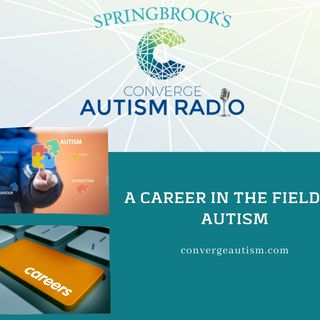 A Career in the Field of Autism