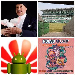 Contingencia Ambiental CDMX, Huawei vs Google, Zacatepec/Coruco Díaz, Mago Chen Kai Pulso GNP Qro, 2° Aniversario Libro Claroscuro.