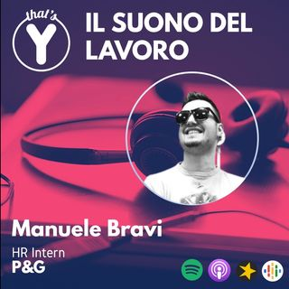 """""""Il Suono del Lavoro"""" con Manuele Bravi P&G"""