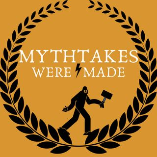 Mythtakes Were Made