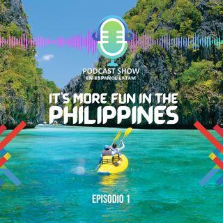 ¡En Filipinas es Más Divertido!  Episodio 1