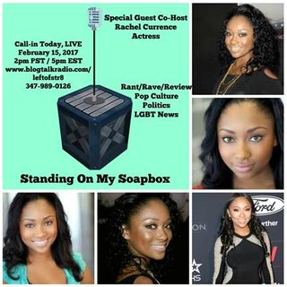 "Actress Rachel Currence is ""Standing on my Soapbox"" We Rant/Rave/Review the Week"