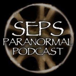 The SEPS Paranormal Podcast