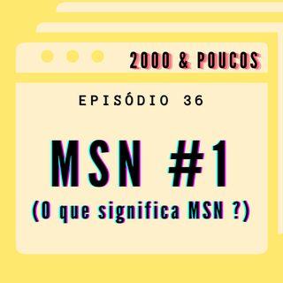 #36 nosso primeiro chat no MSN de 2021