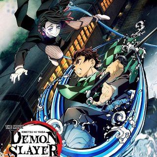 Damn You Hollywood: Demon Slayer - Kimetsu no Yaiba the Movie - Mugen Train