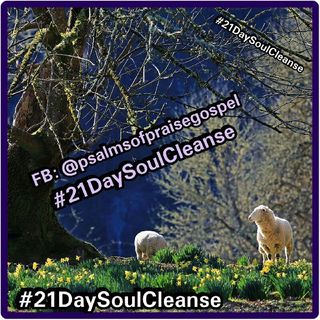 Psalms Of Praise Gospel: #21DaySoulCleanse - MADEA