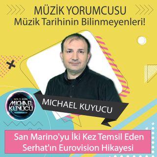 Eurovision'daki Türkler ve Serhat'ın Avrupa Başarısı