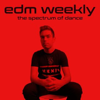 EDM Weekly Episode 321
