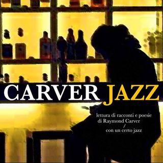 CarverJazz - La torta di Raymond Carver