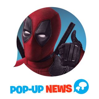 Deadpool 3 è ufficiale! - POP-UP NEWS
